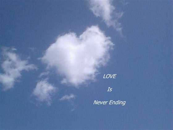Love is never ending [heart shaped cloud]